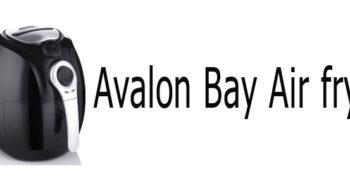 Avalon Bay Air fryer Review(AB-Airfryer100B)